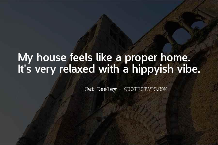Nothing Feels Like Home Quotes #296048