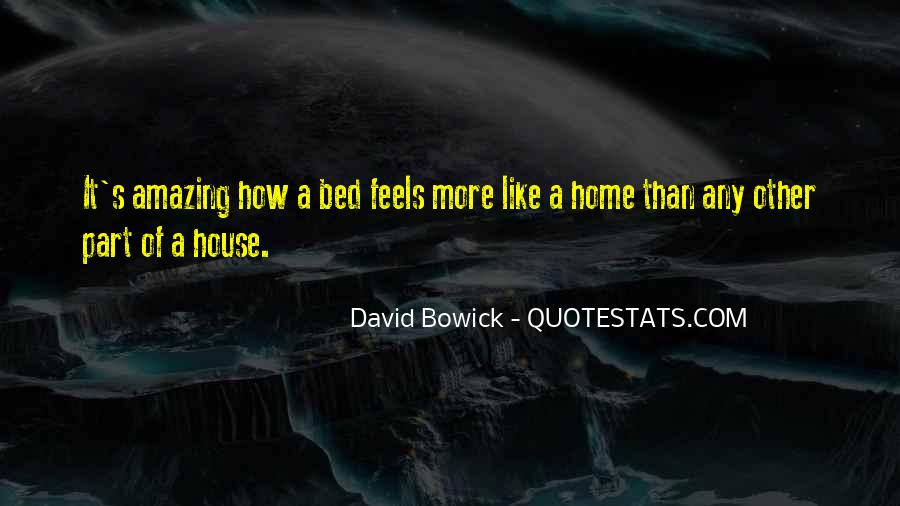 Nothing Feels Like Home Quotes #699315
