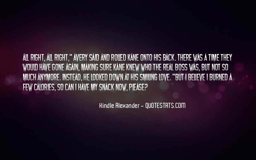 Nothing Goes Right Anymore Quotes #44652
