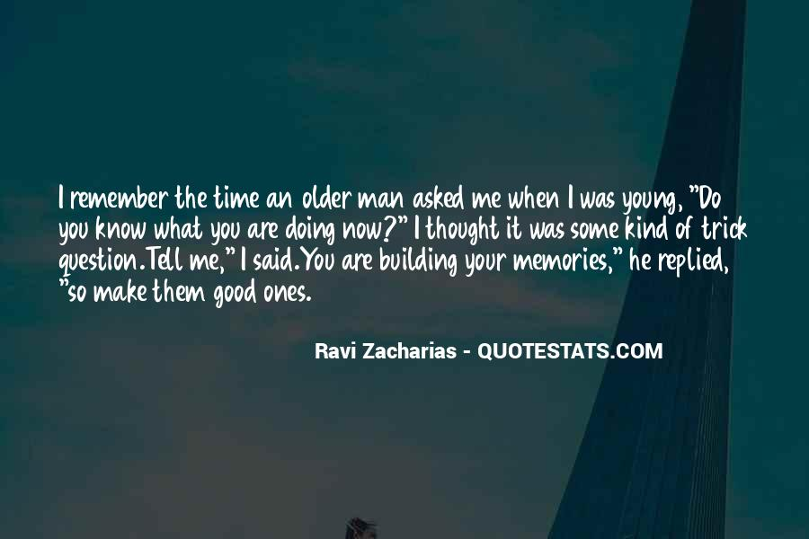 Quotes About Building Memories #128687