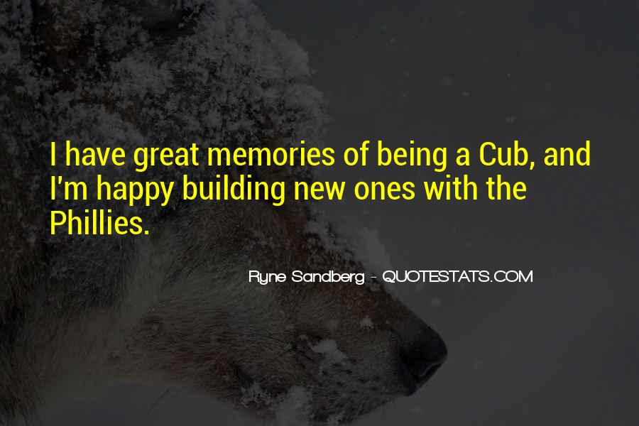 Quotes About Building Memories #1335672