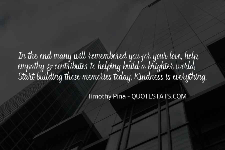 Quotes About Building Memories #1455389