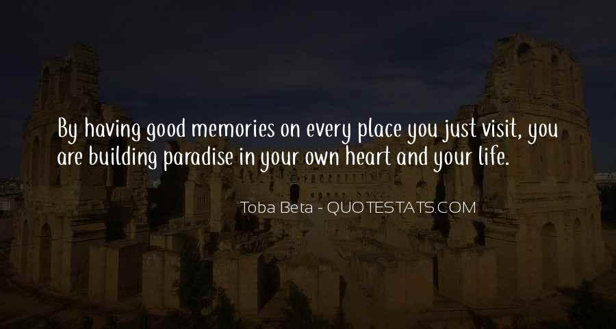 Quotes About Building Memories #361819