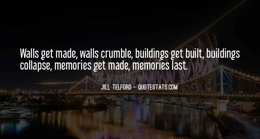 Quotes About Building Memories #939657