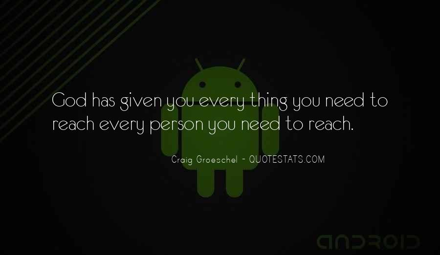 Nothing Is Out Of Reach Quotes #12887