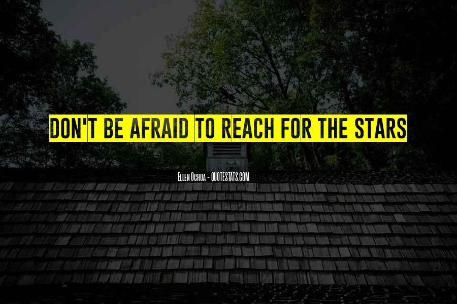 Nothing Is Out Of Reach Quotes #8444