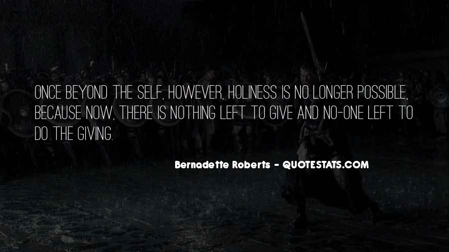 Nothing Left To Do Quotes #1063271