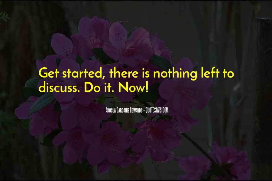 Nothing Left To Do Quotes #1067056
