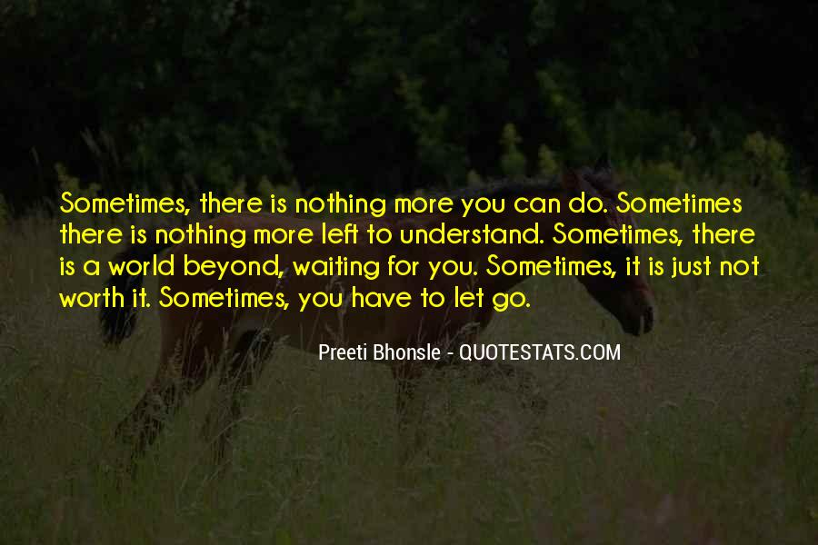 Nothing Left To Do Quotes #1338252