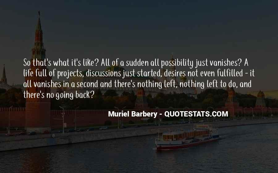 Nothing Left To Do Quotes #174221