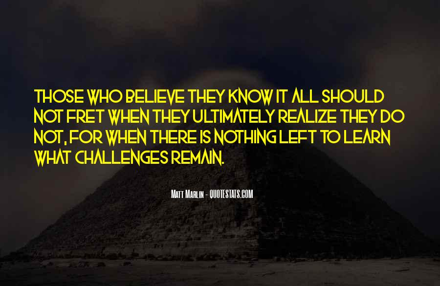 Nothing Left To Do Quotes #626080
