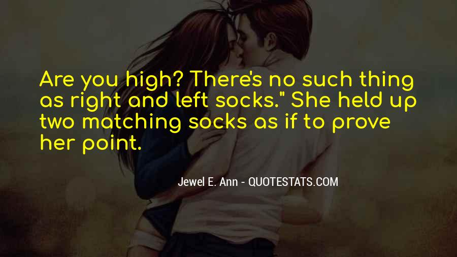 Nothing Left To Prove Quotes #826070