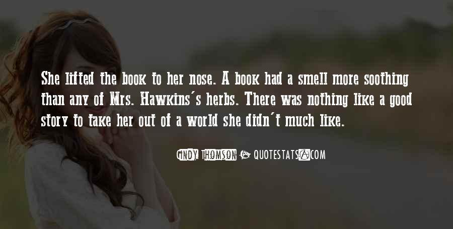 Nothing Like A Good Book Quotes #1674380