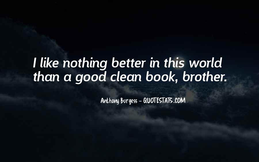 Nothing Like A Good Book Quotes #651530
