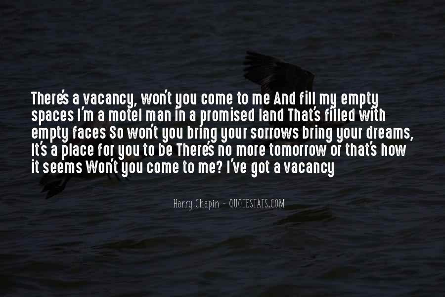 Nothing Promised Tomorrow Quotes #1088474