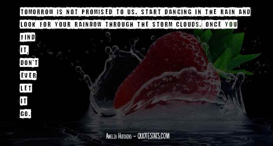 Nothing Promised Tomorrow Quotes #1570392