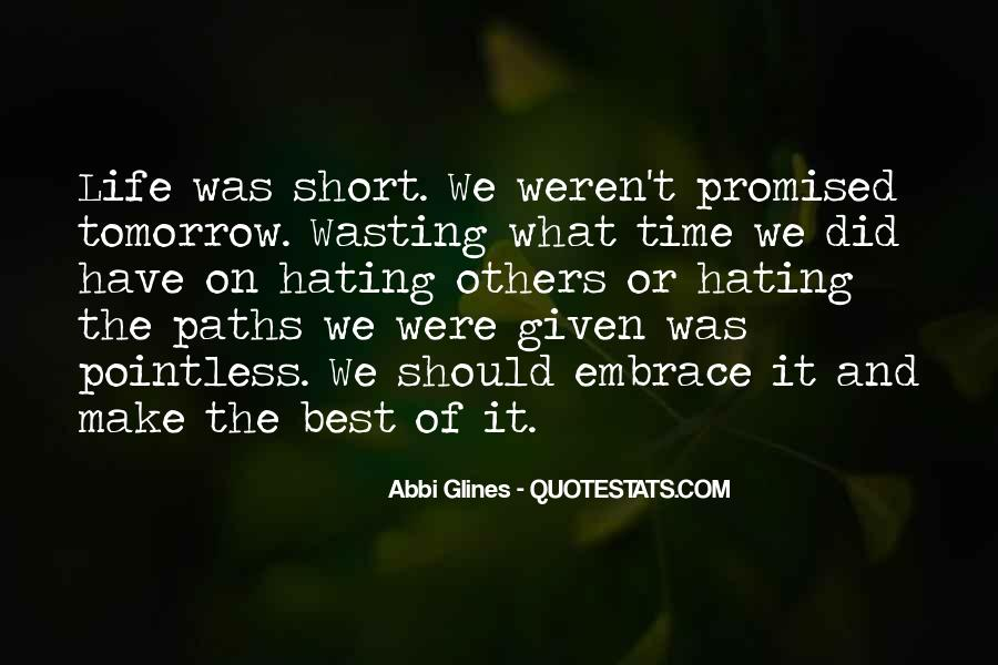 Nothing Promised Tomorrow Quotes #1586502