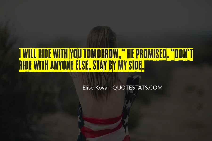 Nothing Promised Tomorrow Quotes #580893