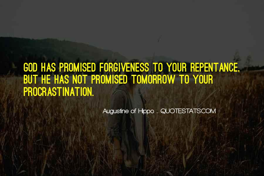 Nothing Promised Tomorrow Quotes #902427