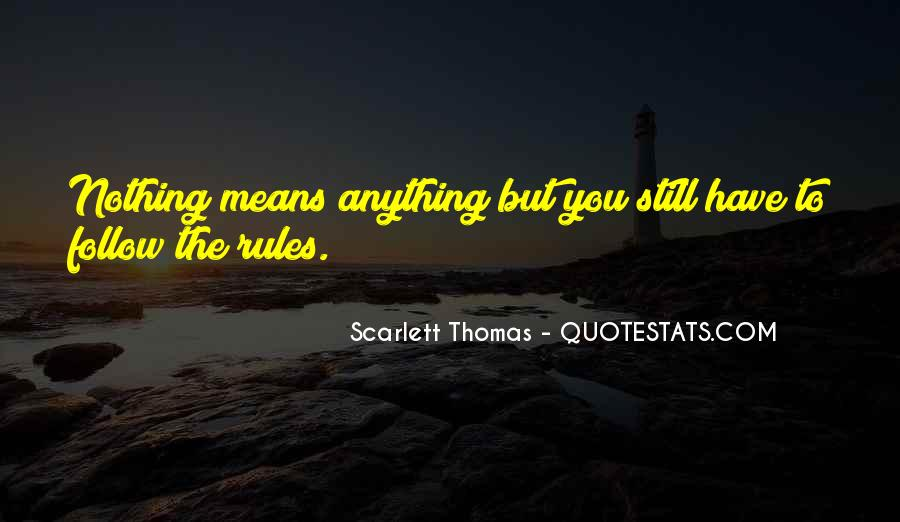 Nothing To You Quotes #7877