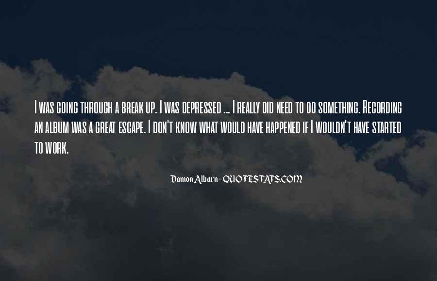 Nothing Will Break Me Down Quotes #13225