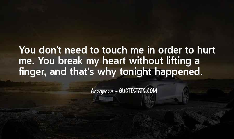 Nothing Will Break Me Down Quotes #14411