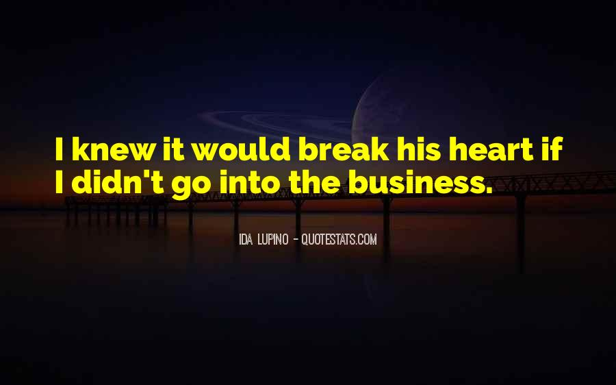 Nothing Will Break Me Down Quotes #20782