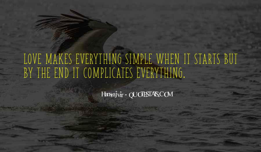 Nothing's Ever Simple Quotes #10612