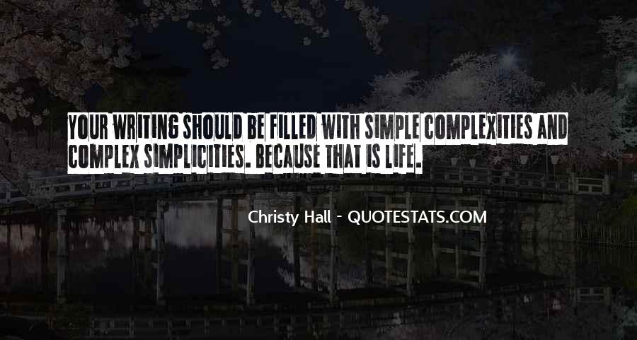 Nothing's Ever Simple Quotes #11607