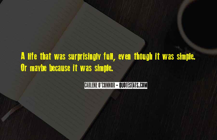 Nothing's Ever Simple Quotes #1588