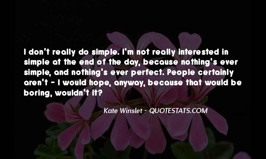 Nothing's Ever Simple Quotes #1873433