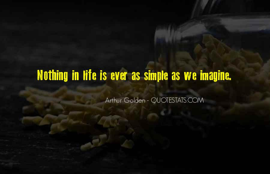 Nothing's Ever Simple Quotes #928096