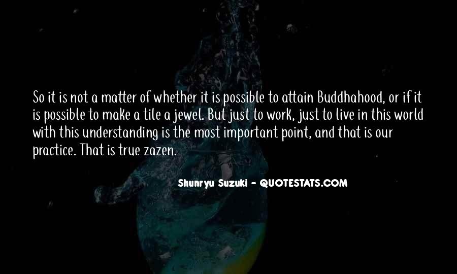 Quotes About Buddhahood #1227984
