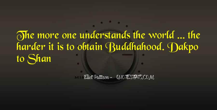 Quotes About Buddhahood #461427