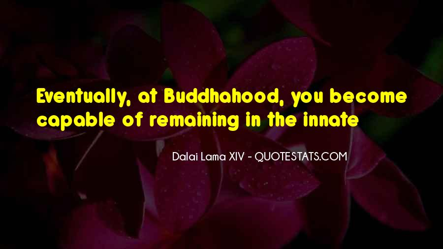 Quotes About Buddhahood #699311