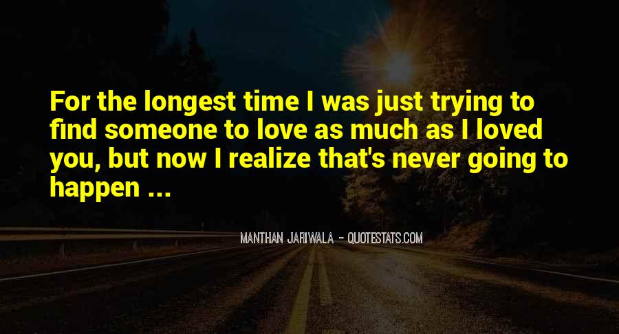 Now I Realize That I Love You Quotes #1115943