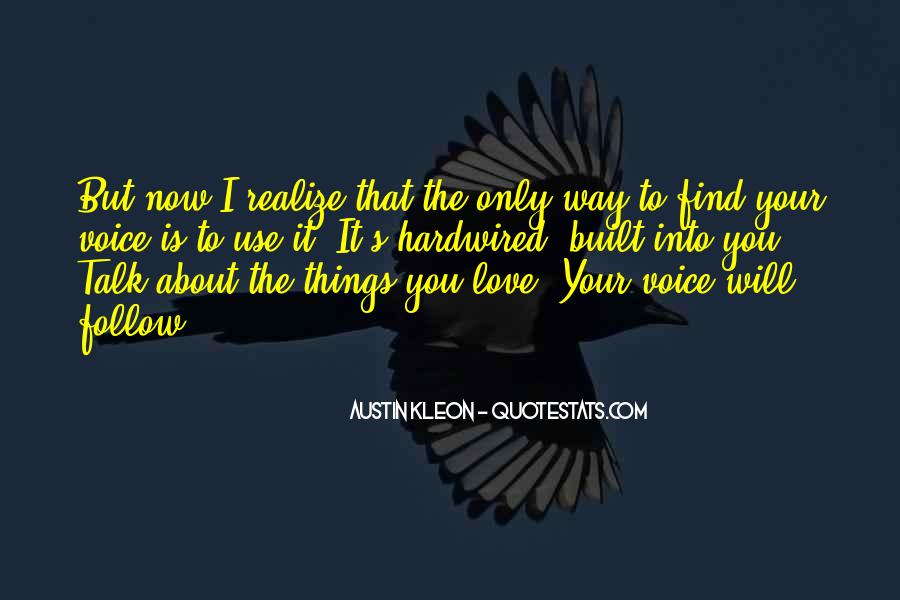 Now I Realize That I Love You Quotes #1472899
