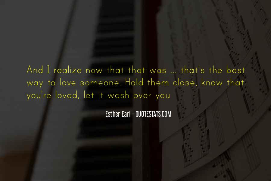 Now I Realize That I Love You Quotes #1547963