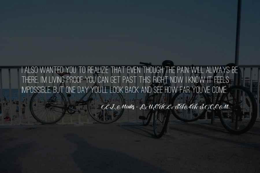 Now I Realize That I Love You Quotes #1864426