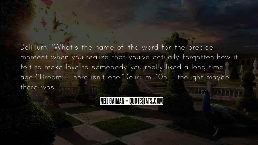 Now I Realize That I Love You Quotes #26542