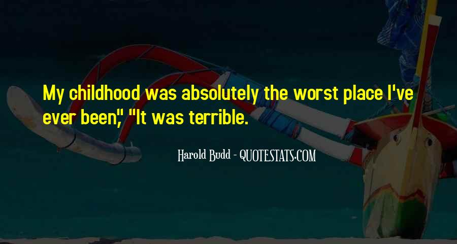 Quotes About Budd #1035837