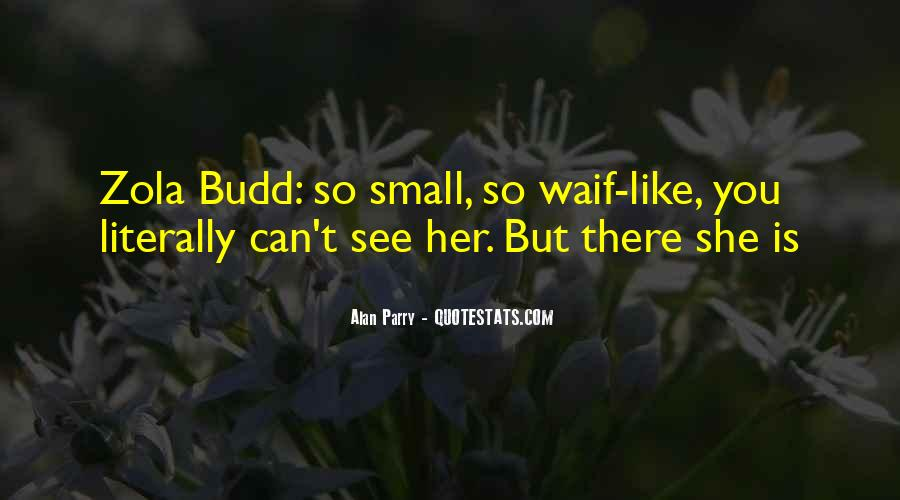Quotes About Budd #832985