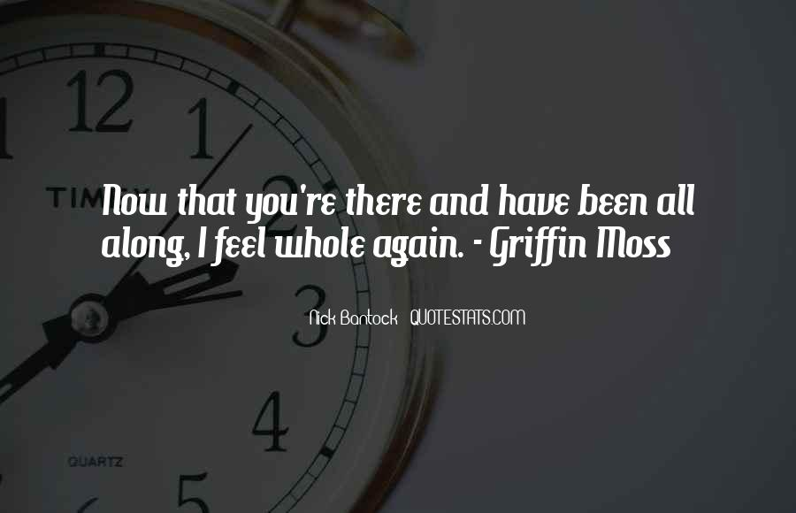 Now That I Have You Again Quotes #288109