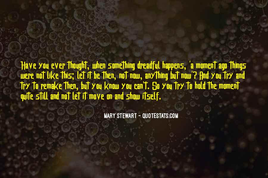 Now You Know Quotes #14336