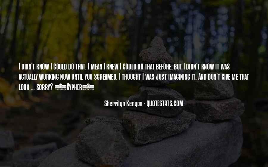 Now You Know Quotes #36633