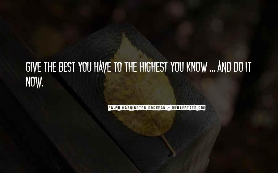 Now You Know Quotes #5165
