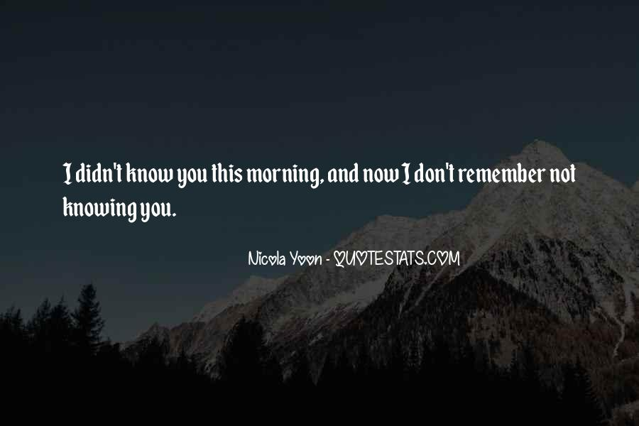 Now You Know Quotes #89875