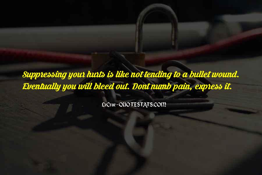 Numb To Pain Quotes #1254248