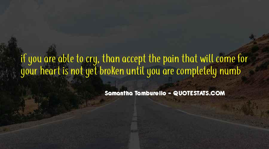 Numb To Pain Quotes #1800794