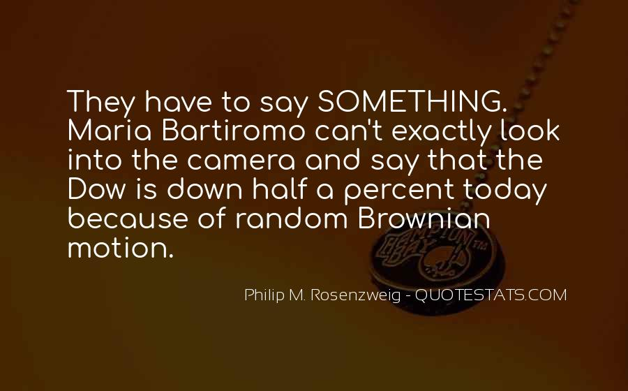 Quotes About Brownian #92335